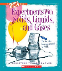Experiments with Solids, Liquids, and Gases av Christine Taylor-Butler (Innbundet)