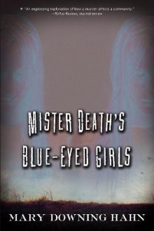 Mister Death's Blue-Eyed Girls av Mary Downing Hahn (Heftet)