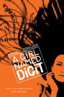 A Girl Named Digit av Annabel Monaghan (Heftet)