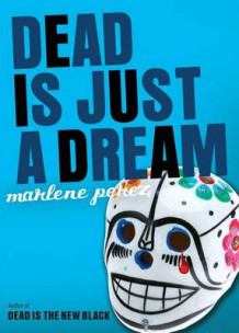 Dead Is Just a Dream av Marlene Perez (Innbundet)