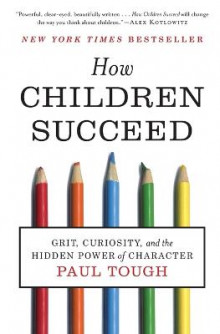 How Children Succeed av Paul Tough (Heftet)