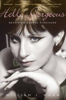 Hello, Gorgeous: Becoming Barbara Streisand av William,J Mann (Heftet)