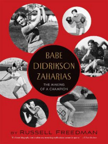 Babe Didrikson Zaharias: The Making of a Champion av Russell Freedman (Heftet)