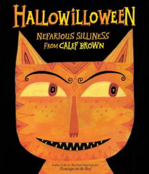 Hallowilloween: Nefarious Silliness from Calef Brown av Calef Brown (Heftet)