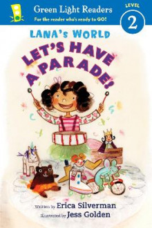Lana's World: Let's Have a Parade! av Erica Silverman (Heftet)