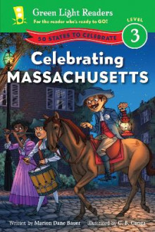 Celebrating Massachusetts: Green Light Readers: Level 3 av Marion,Dane Bauer (Heftet)