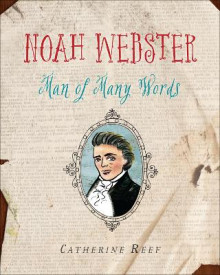 Noah Webster av Catherine Reef (Innbundet)