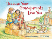 Because Your Grandparents Love You av Andrew Clements (Innbundet)