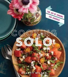 Cooking Solo av Klancy Miller (Heftet)