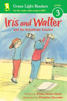 Iris and Walter: Substitute Teacher av Elissa Haden Guest (Heftet)