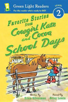 Favorite Stories from Cowgirl Kate and Cocoa: School Days av Erica Silverman (Innbundet)
