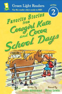 Favorite Stories from Cowgirl Kate and Cocoa: School Days av Erica Silverman (Heftet)