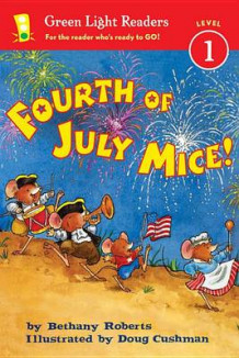 Fourth of July Mice!: Green Light Readers: Level 1 av Bethany Roberts (Innbundet)