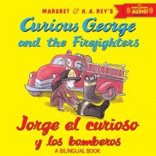 Jorge El Curioso y Los Bomberos/Curious George and the Firefighters (Bilingual Ed.) W/Downloadable Audio av H A Rey og Anna Grossnickle Hines (Heftet)