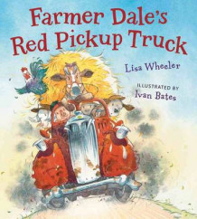 Farmer Dale's Red Pickup Truck av Lisa Wheeler (Innbundet)