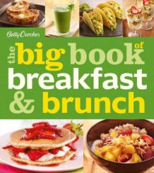 Betty Crocker the Big Book of Breakfast and Brunch av Betty Crocker (Heftet)