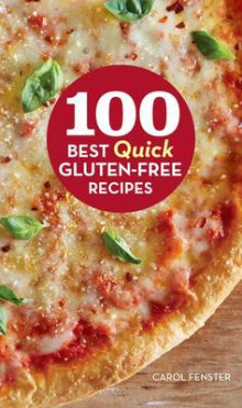 100 Best Quick Gluten-Free Recipes av Carol Fenster (Innbundet)