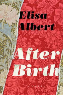 After Birth av Elisa Albert (Innbundet)