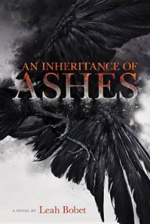 An Inheritance of Ashes av Leah Bobet (Innbundet)