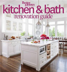 Better Homes and Gardens Kitchen and Bath Renovation Guide av Better Homes and Gardens (Heftet)