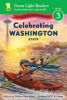 Celebrating Washington State: 50 States to Celebrate: Green Light Reader, Level 3 av Marion,Dane Bauer (Heftet)