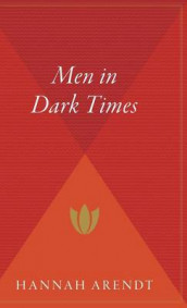 Men in Dark Times av Hannah Arendt (Innbundet)