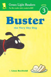 Buster the Very Shy Dog av Lisze Bechtold (Innbundet)