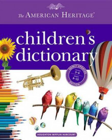 The American Heritage Children's Dictionary av Editors Of the American Heritage Dictionaries (Innbundet)