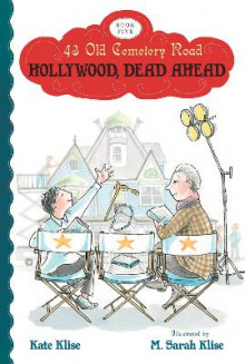 Hollywood, Dead Ahead av Kate Klise (Heftet)