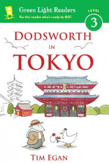 Dodsworth in Tokyo: Green Light Readers, Level 3 av Tim Egan (Heftet)