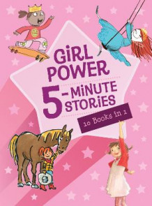 Girl Power 5-Minute Stories av Houghton Mifflin Harcourt (Innbundet)