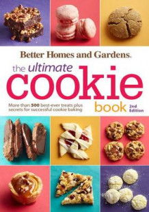 Better Homes and Gardens the Ultimate Cookie Book (Heftet)