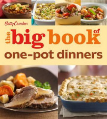 Betty Crocker the Big Book of One-Pot Dinners (Heftet)