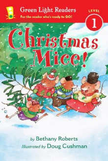 Christmas Mice! Green Light Readers: Level 1 av Bethany Roberts (Heftet)