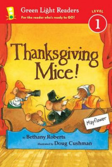 Thanksgiving Mice! av Bethany Roberts (Heftet)