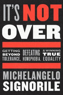 It's Not Over av Michelangelo Signorile (Innbundet)