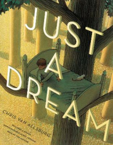 Just a Dream 25th Anniversary Edition av Chris Van Allsburg (Innbundet)