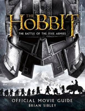 The Hobbit: The Battle of the Five Armies Official Movie Guide av Brian Sibley (Heftet)
