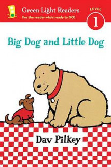 Big Dog and Little Dog av Dav Pilkey (Innbundet)