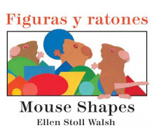 Figuras y Ratones / Mouse Shapes Bilingual Board Book av Ellen Stoll Walsh (Pappbok)