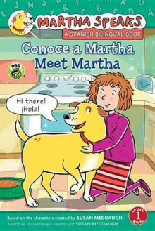 Martha Habla: Conoce A Martha/Martha Speaks: Meet Martha Bilingual Reader av Susan Meddaugh (Heftet)