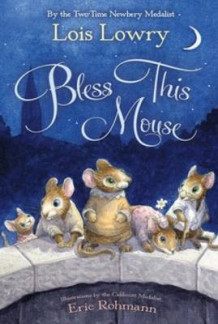 Bless This Mouse av Lois Lowry (Heftet)