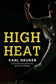 High Heat av Carl Deuker (Heftet)