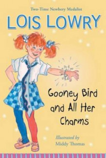 Gooney Bird and All Her Charms av Lois Lowry (Heftet)