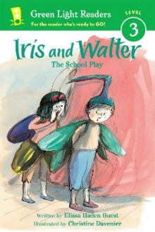 Iris and Walter: The School Play av Elissa Haden Guest (Heftet)