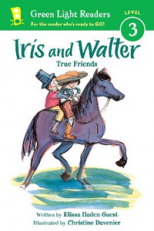 Iris and Walter: True Friends av Elissa Haden Guest (Heftet)