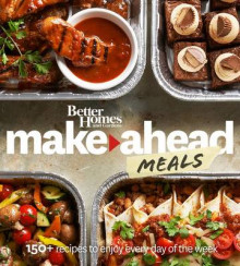 Better Homes and Gardens Make-Ahead Meals av Better Homes & Gardens (Heftet)