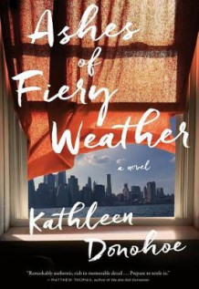 Ashes of Fiery Weather av Kathleen Donohoe (Innbundet)