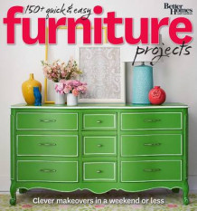 Better Homes and Gardens 150 Quick and Easy Furniture Projects av Better Homes & Gardens (Heftet)