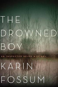 The Drowned Boy av Karin Fossum (Innbundet)